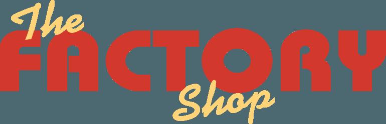 The Factory Shop